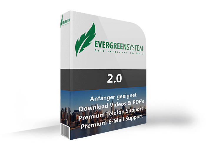 Evergreensystem 2.0 Geld verdienen im Internet